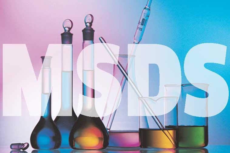 MSDS là gì ? Tờ khai MSDS cần phải có những thông tin gì ?